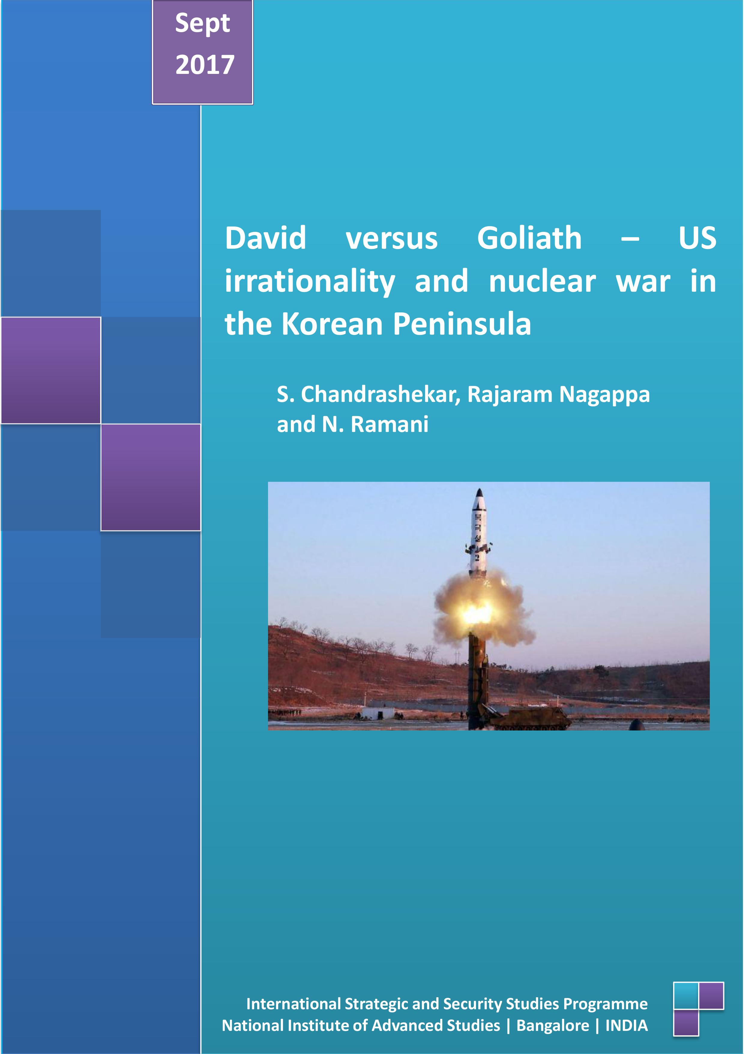David versus Goliath – US irrationality and nuclear war in the Korean Peninsula