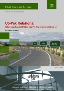 US-Pak Relations: What has Changed? What hasn't? and What is unlikely to Change?